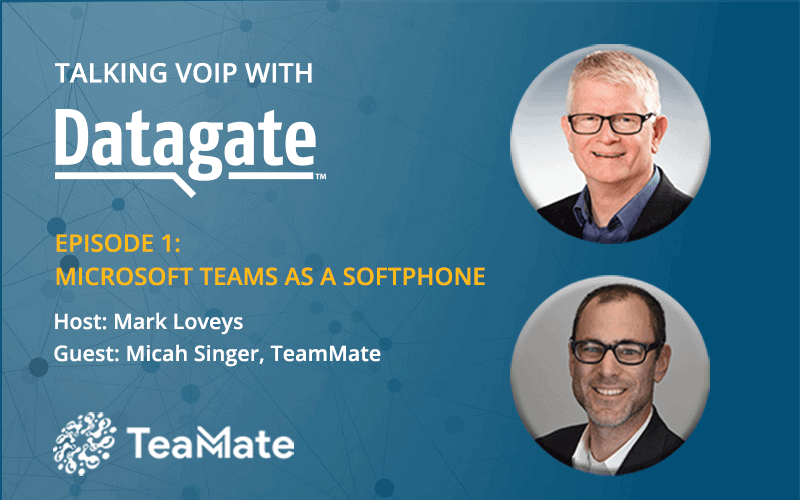Talking VoIP with Datagate Webinar Series banner: Episode 1: Using Microsoft Teams as a softphone