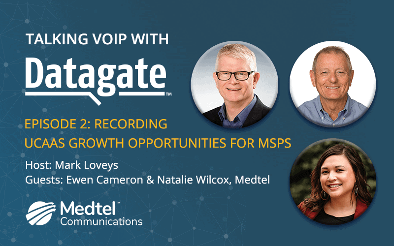 Talking VoIP with Datagate, ep 2, Medtel | Webinar rewind banner