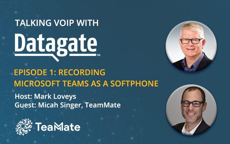 Talking VoIP with Datagate, ep 1, TeamMate | Webinar rewind banner