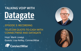 Talking VoIP with Datagate, ep 3, ConnectWise | Webinar rewind banner